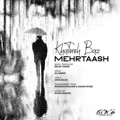 Mehrtaash - Khatere Baz