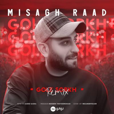 Misagh Raad - Gole Sorkh (Remix)