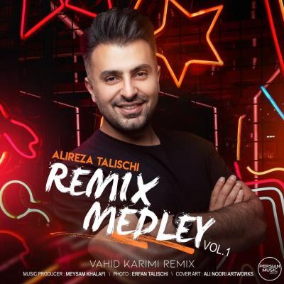 Alireza Talischi - Medley Vol 1 (Remix)