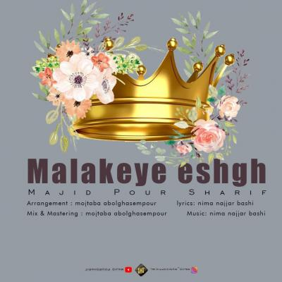 Majid Pour Sharif - Malakeye Eshgh