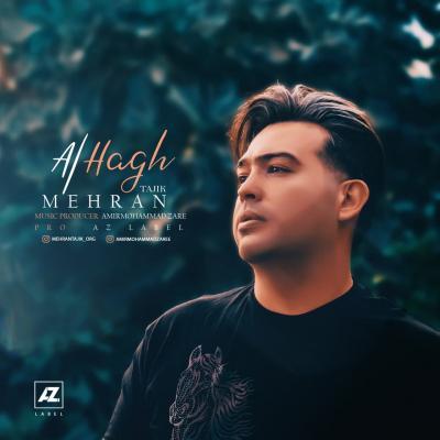 Mehran Tajik - Alhagh