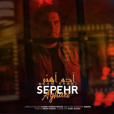 Sepehr Aghaei - Adam Ahani