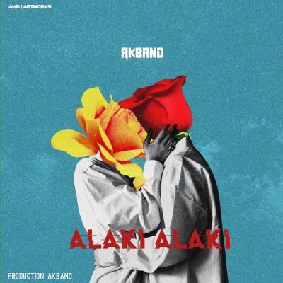 Akband - Alaki Alaki