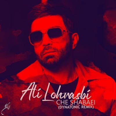 Ali Lohrasbi - Che Shabaei (Dynatonic Remix)