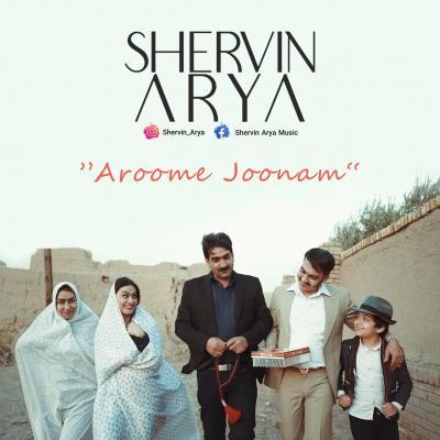 Shervin Arya - Aroome Joonam