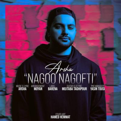 Arsha - Nagoo Nagofti