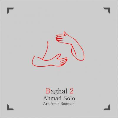 Ahmad Solo - Baghal 2