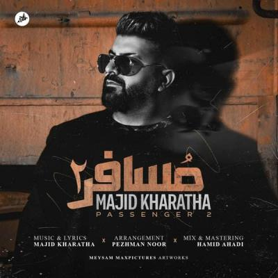 Majid Kharatha - Mosafer 2