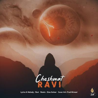 Ravi - Cheshmat (Remix)