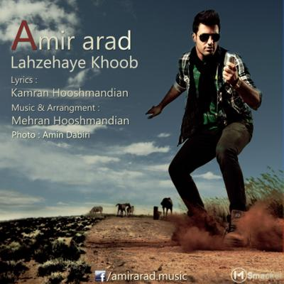 Amir Arad - Lahzehaye Khoob