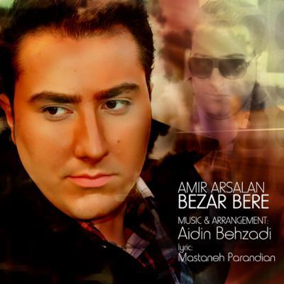 Amir Arsalan - Bezar Bere
