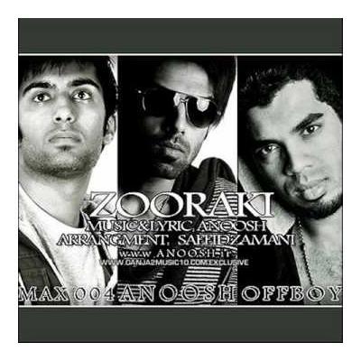 Anoosh - Zooraki (Ft Max004 Ft Offboy)