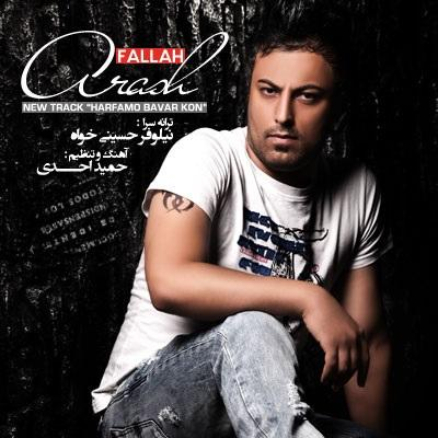 Arash Fallah - Harfamo Bavar Kon