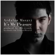 اردلان موسوی - این لذت من است