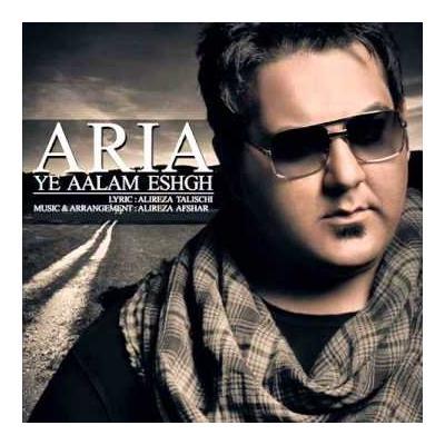 Aria - Ye Aalam Eshgh