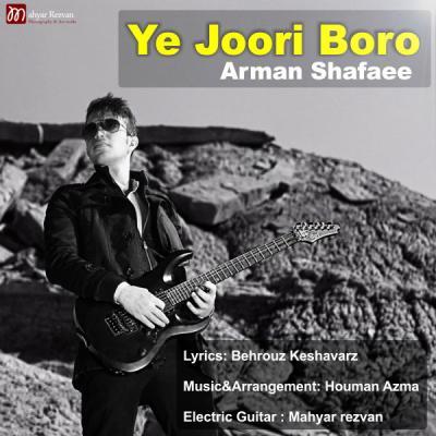 Arman Shafaei - Ye Joori Boro