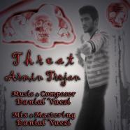 آرمین تروجان - تهدید