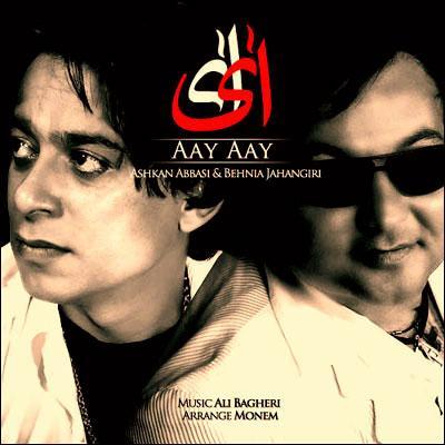Ashkan Abbasi - Ay Ay (Ft Behnia Jahangiri)