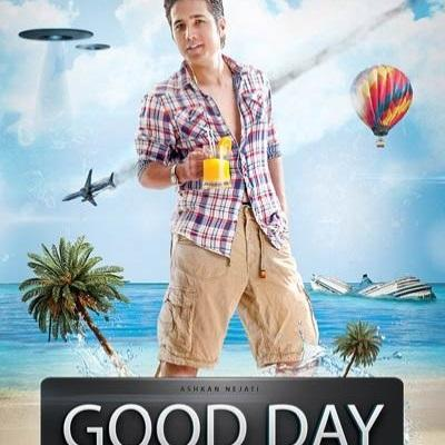 Ashkan Nejati - Good Day