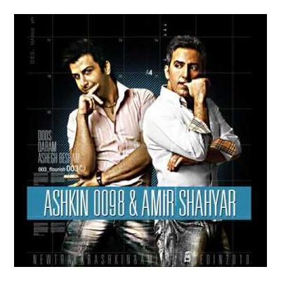 Ashkin 0098 & Amir Shahrya - Doos Daram Ashegh Besham