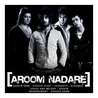 Ashkin 0098 & Siavash & Shahrouz & Alishmas - Aroom Nadare
