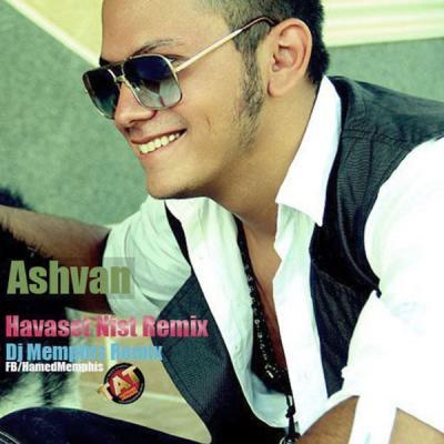 Ashvan - Havaset Nist (Dj Memphis Remix)