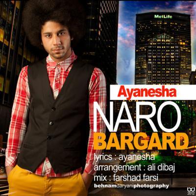 Ayanesha - Naro Bargard