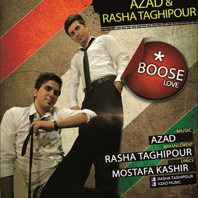 Azad - Boose (ft Rasha Taghipour)