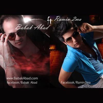 Babak Abad & Ramin 2Ma - Boro Boro