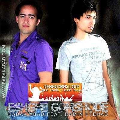 Babak Abad & Ramin Etehad - Eshghe Gomshode