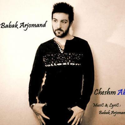 Babak Arjomand - Cheshm Abi