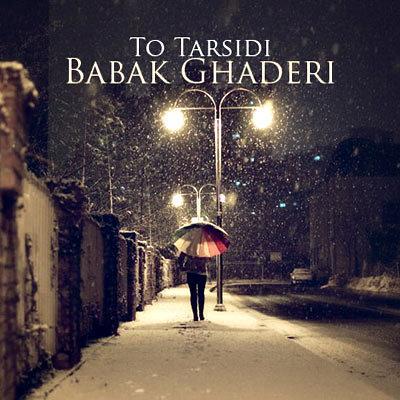 Babak Ghaderi - To Tarsidi