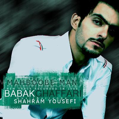 Babak Ghaffari - Mahboobe Man