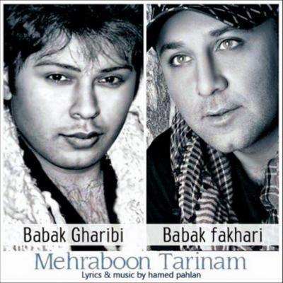 Babak Gharibi & Babak Fakhari - Mehraboon Tarinam