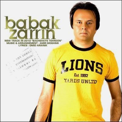 Babak Zarrin - Bachehaye Tehroon