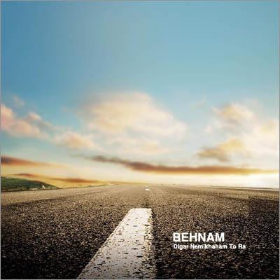 Behnam - Digar Nemikhaham To Ra