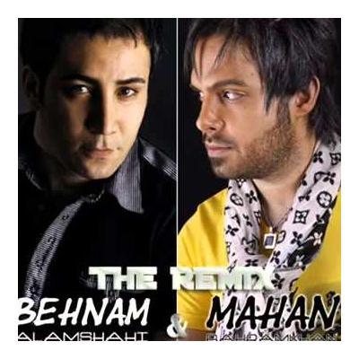 Behnam Alamshahi - (Remix)( Ft Mahan Bahramkhan)