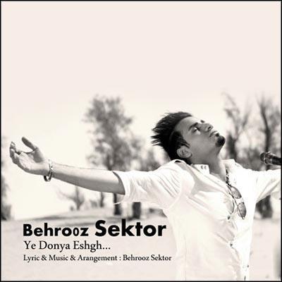 Behrooz Sector - Ye Donya Eshgh