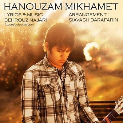 Behrouz Najari - Hanouzam Mikhamet