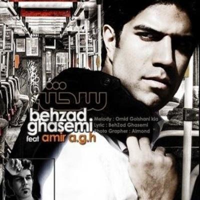 Behzad Ghasemi - Sakhte (Ft Amir A G H)
