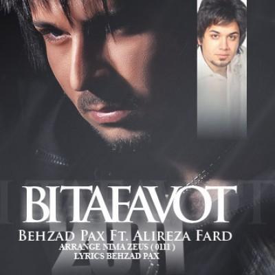 Behzad Pax - Bi Tafavot (Ft Alireza Fard )