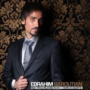 ابراهیم باروتیان - حرفای نگفته