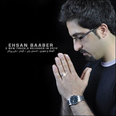 Ehsan Baaber - Eltehabe Raftan