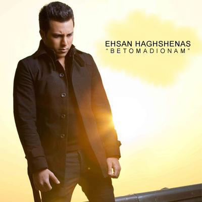 Ehsan Haghshenas - Be To Madyounam