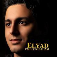 الیاد - امروز باهم