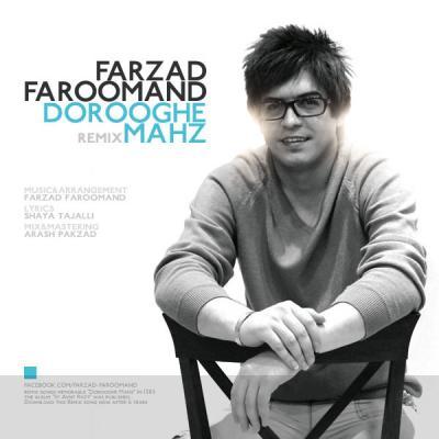 Farzad Faroumand - Dorooghe Mahz ( Remix )
