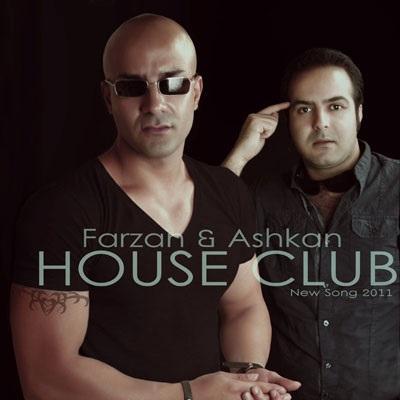 Farzan & Ashkan - House Club