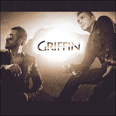Griffin - Etefagh E Had