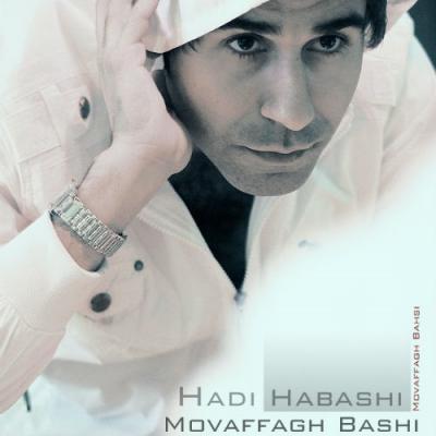 Hadi Habashi - Movaffagh Bashi
