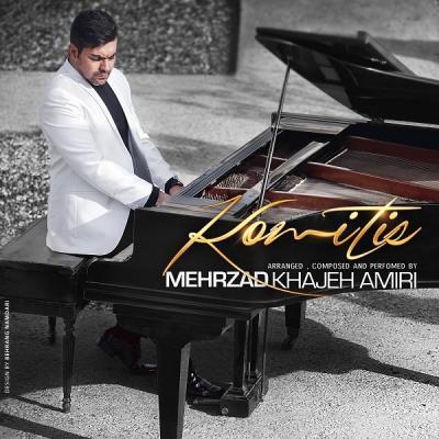 Mehrzad Khajehamiri - Komitis (instrumental)